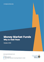 Money Market Funds: Why we Hold Them