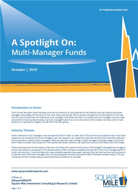 A Spotlight On: Multi-Manager Funds